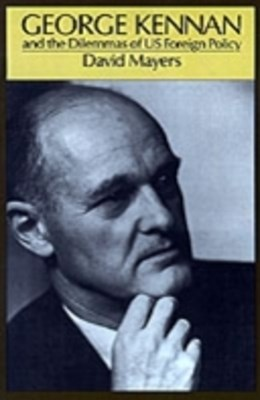 (ebook) George Kennan and the Dilemmas of US Foreign Policy