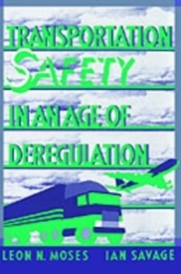 (ebook) Transportation Safety in an Age of Deregulation