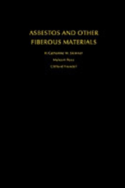 Asbestos and Other Fibrous Materials: Mineralogy, Crystal Chemistry, and Health Effects