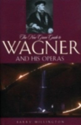 (ebook) New Grove Guide to Wagner and His Operas