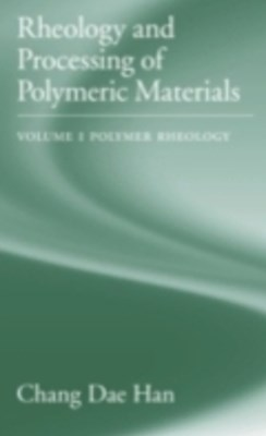 (ebook) Rheology and Processing of Polymeric Materials
