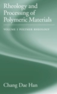 (ebook) Rheology and Processing of Polymeric Materials - Science & Technology Engineering