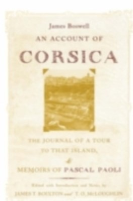 Account of Corsica, the Journal of a Tour to That Island; and Memoirs of Pascal Paoli