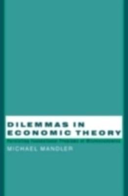 Dilemmas in Economic Theory