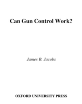 Can Gun Control Work?