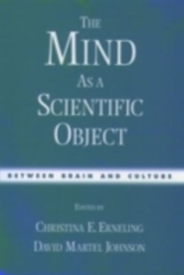 Mind As a Scientific Object: Between Brain and Culture