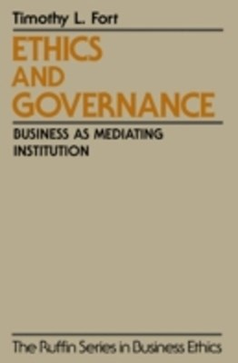 Ethics and Governance: Business as Mediating Institution