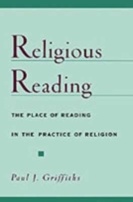 Religious Reading: The Place of Reading in the Practice of Religion