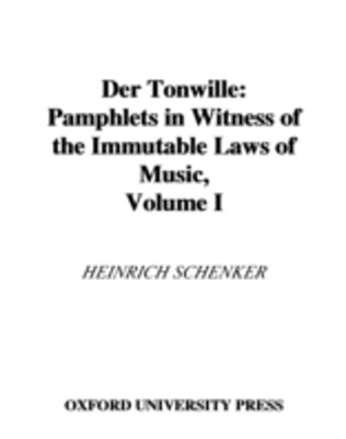 Der Tonwille: Pamphlets in Witness of the Immutable Laws of Music, Volume I: Issues 1-5 (1921-1923)