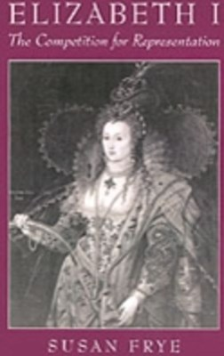 Elizabeth I: The Competition for Representation