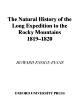Natural History of the Long Expedition to the Rocky Mountains (1819-1820)