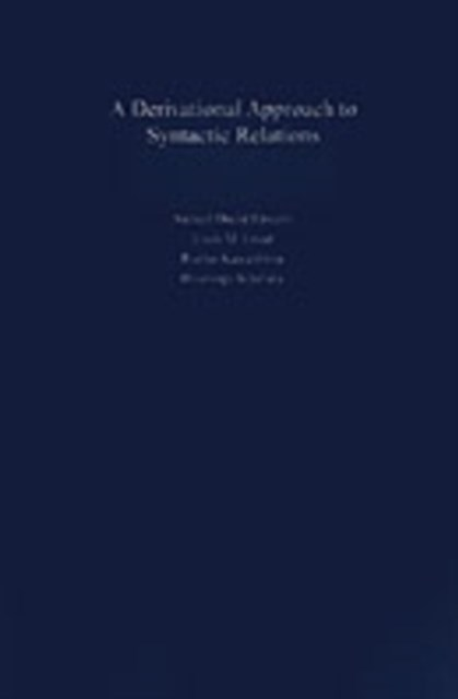 Derivational Approach to Syntactic Relations