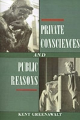 Private Consciences and Public Reasons