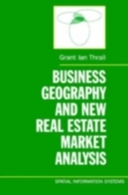 Business Geography and New Real Estate Market Analysis
