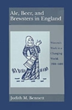 Ale, Beer, and Brewsters in England: Women