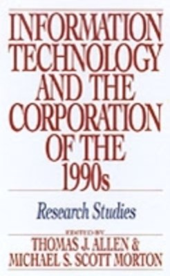 Information Technology and the Corporation of the 1990s: Research Studies