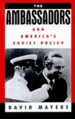 (ebook) Ambassadors and America's Soviet Policy