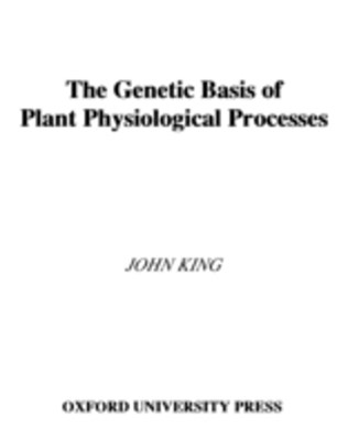 Genetic Basis of Plant Physiological Processes