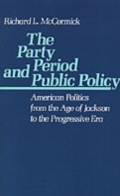 Party Period and Public Policy