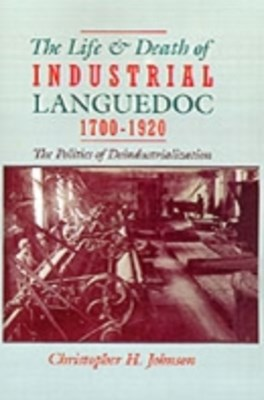 (ebook) Life and Death of Industrial Languedoc, 1700-1920