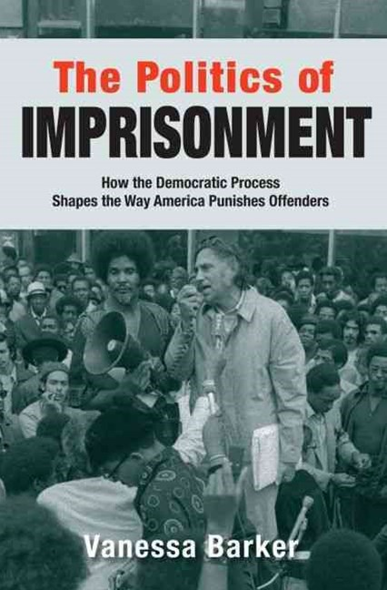 The Politics of Imprisonment