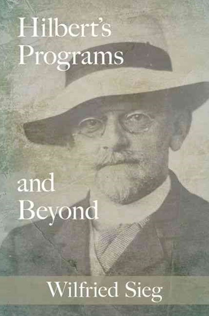 Hilbert's Programs and Beyond