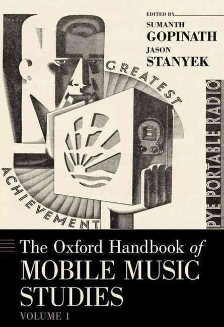 The Oxford Handbook of Mobile Music Studies, Volume 1