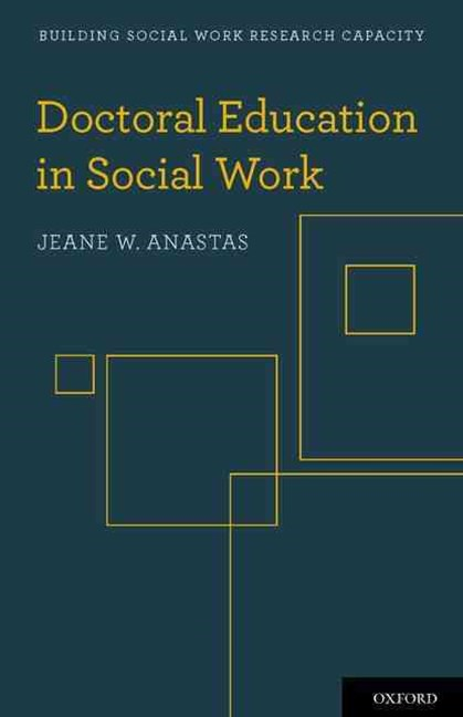 Doctoral Education in Social Work