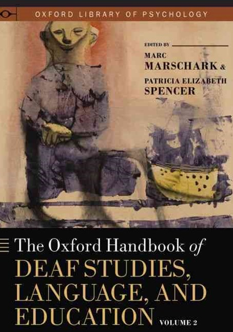 Deaf Studies, Language, and Education