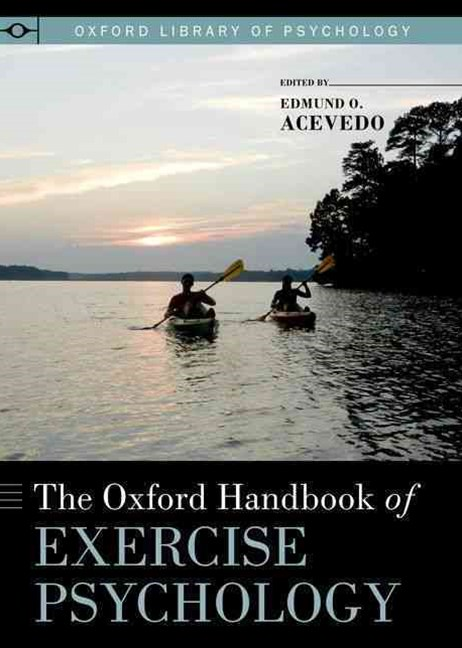 The Oxford Handbook of Exercise Psychology