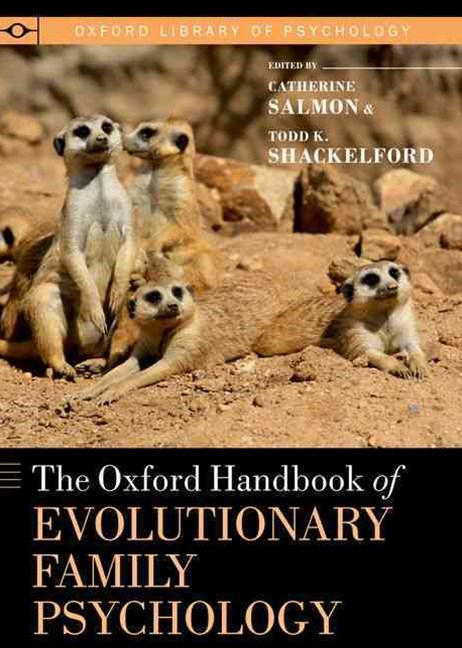 The Oxford Handbook of Evolutionary Family Psychology
