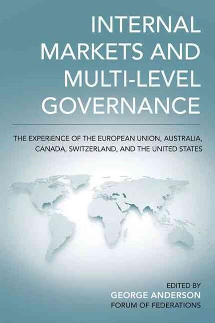 Internal Markets and Multi-level Governance