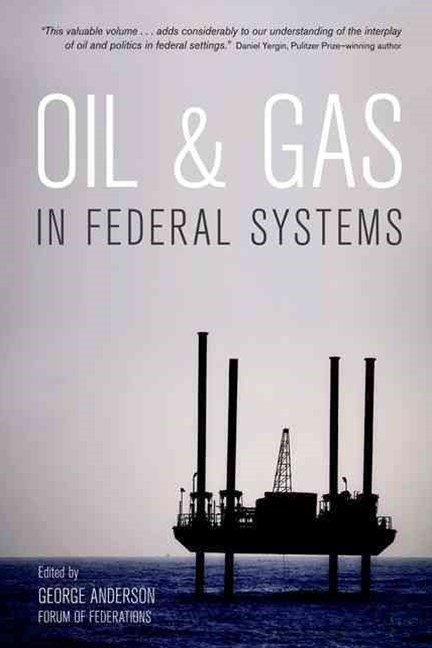 Oil and Gas in Federal Systems