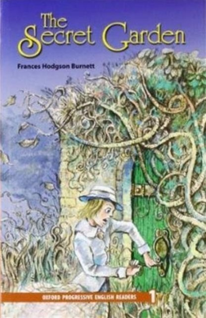 Oxford Progressive English Readers Level 1 The Secret Garden