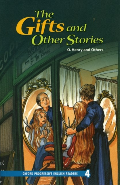 Oxford Progressive English Readers Level 4 The Gift and Other Stories