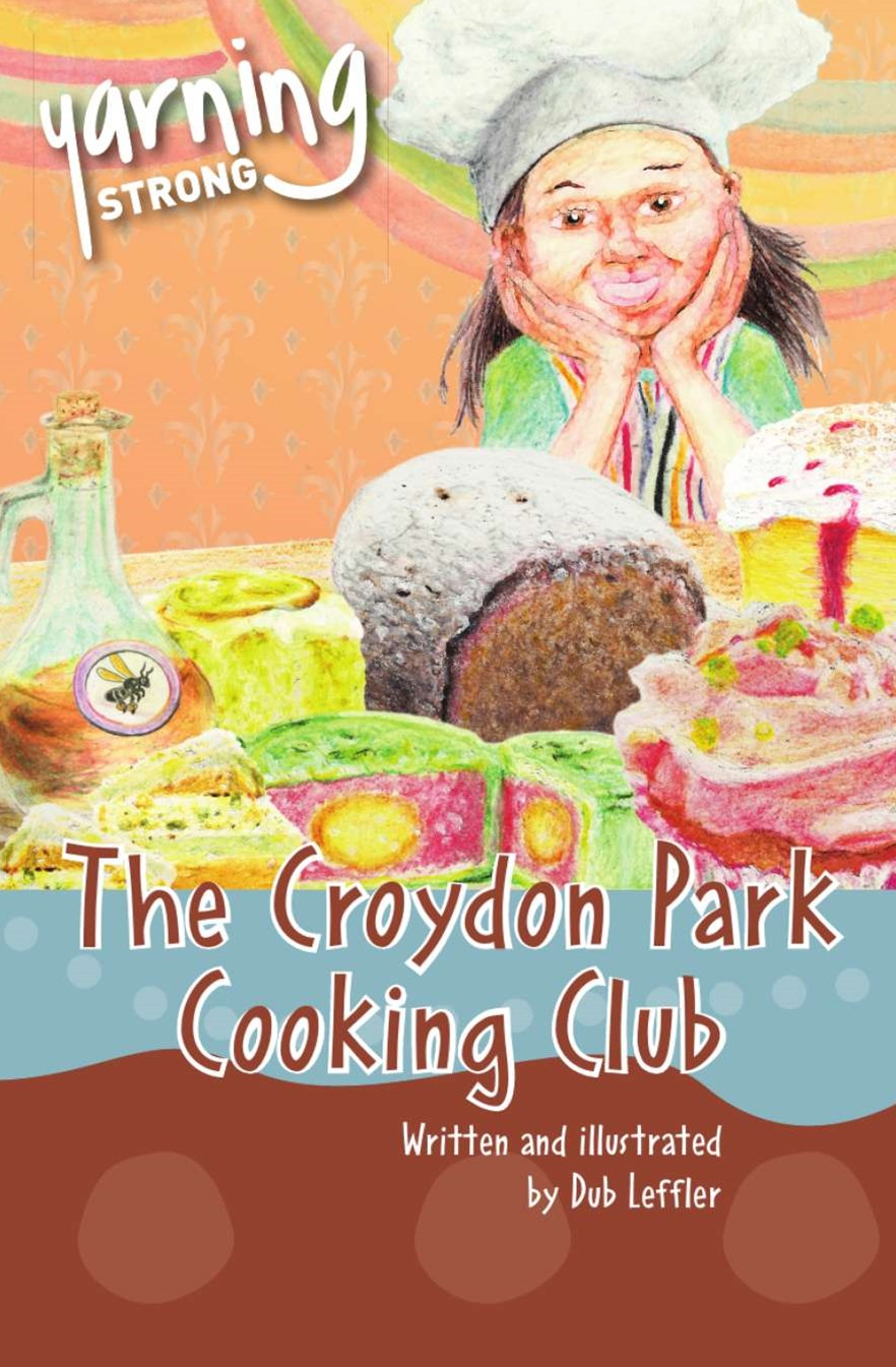 Yarning Strong The Croydon Park Cooking Club