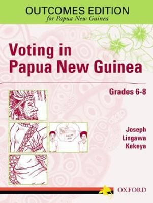 Voting In Papua New Guinea Grades 6-8
