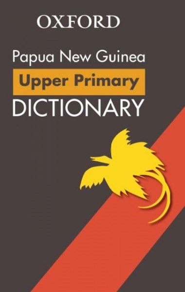 Papua New Guinea Upper Primary School Dictionary