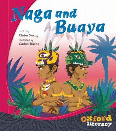 Oxford Literacy Guided Reading Naga and Buaya