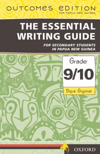 Papua New Guinea The Essential Writing Guide For Secondary Students In PNG