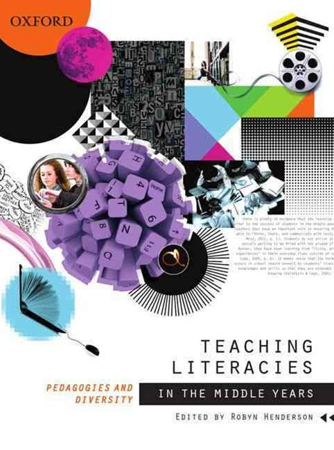 Teaching Literacies in the Middle Years