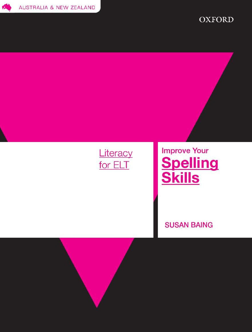 Literacy Skills For ELT: Improve Your Spelling Skills