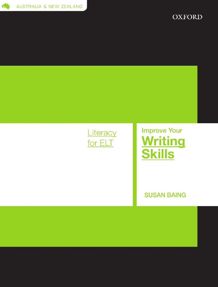 Literacy Skills For ELT: Improve Your Writing Skills