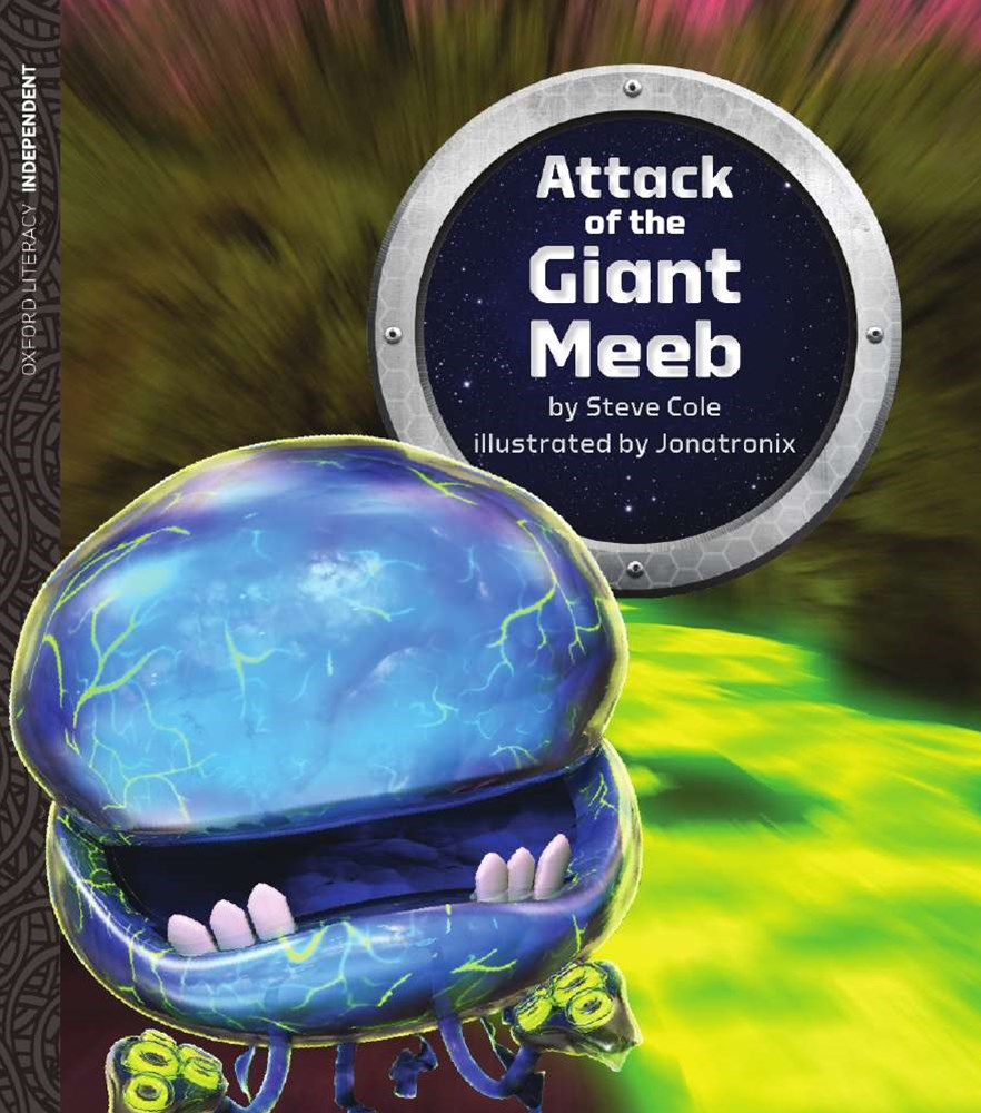 Oxford Literacy Attack of the Giant Meeb
