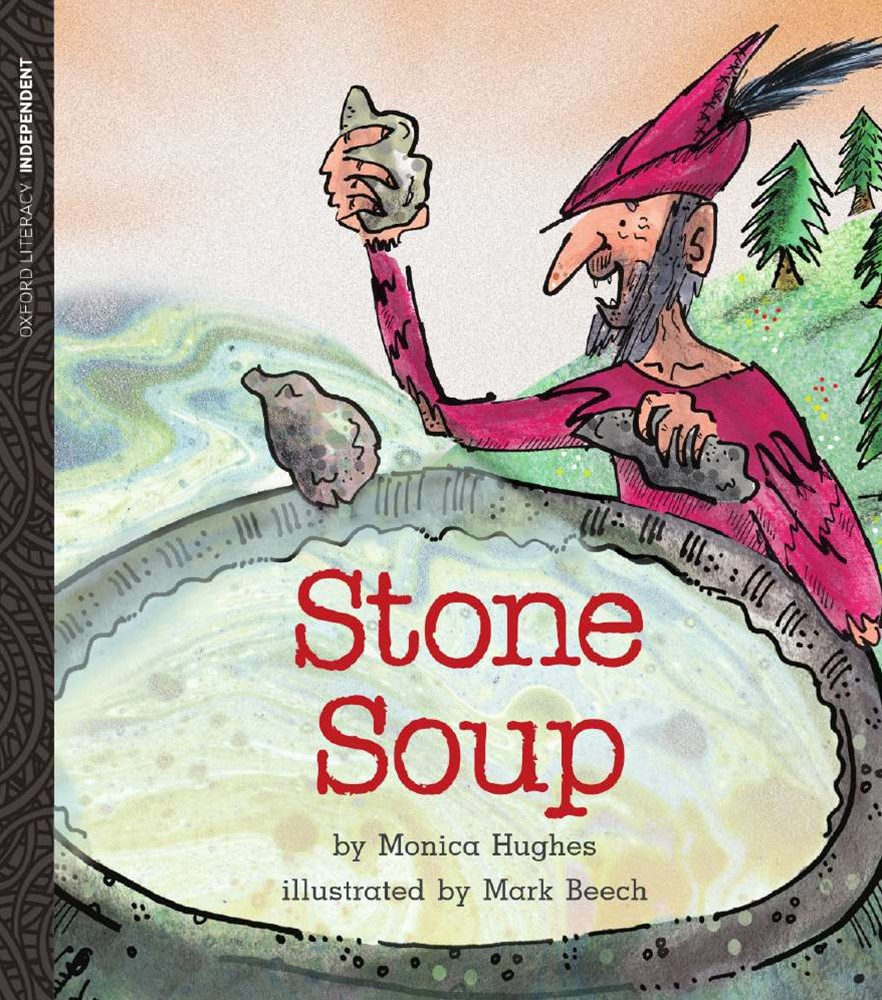 Oxford Literacy Independent Traditional Tales Stone Soup