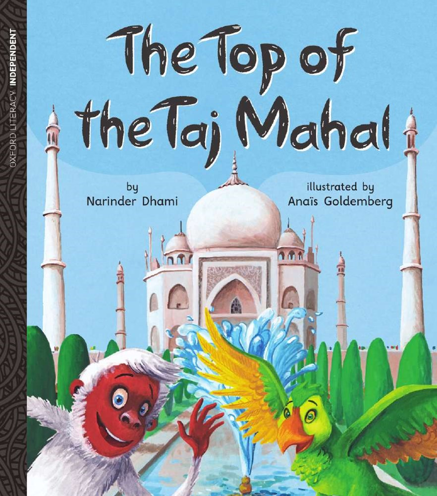 Oxford Literacy Independent The Top of the Taj Mahal