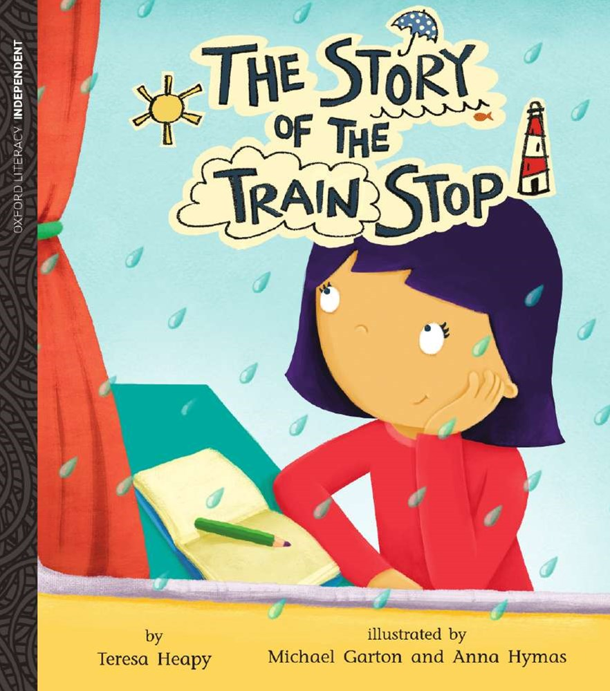 Oxford Literacy The Story of the Train Stop