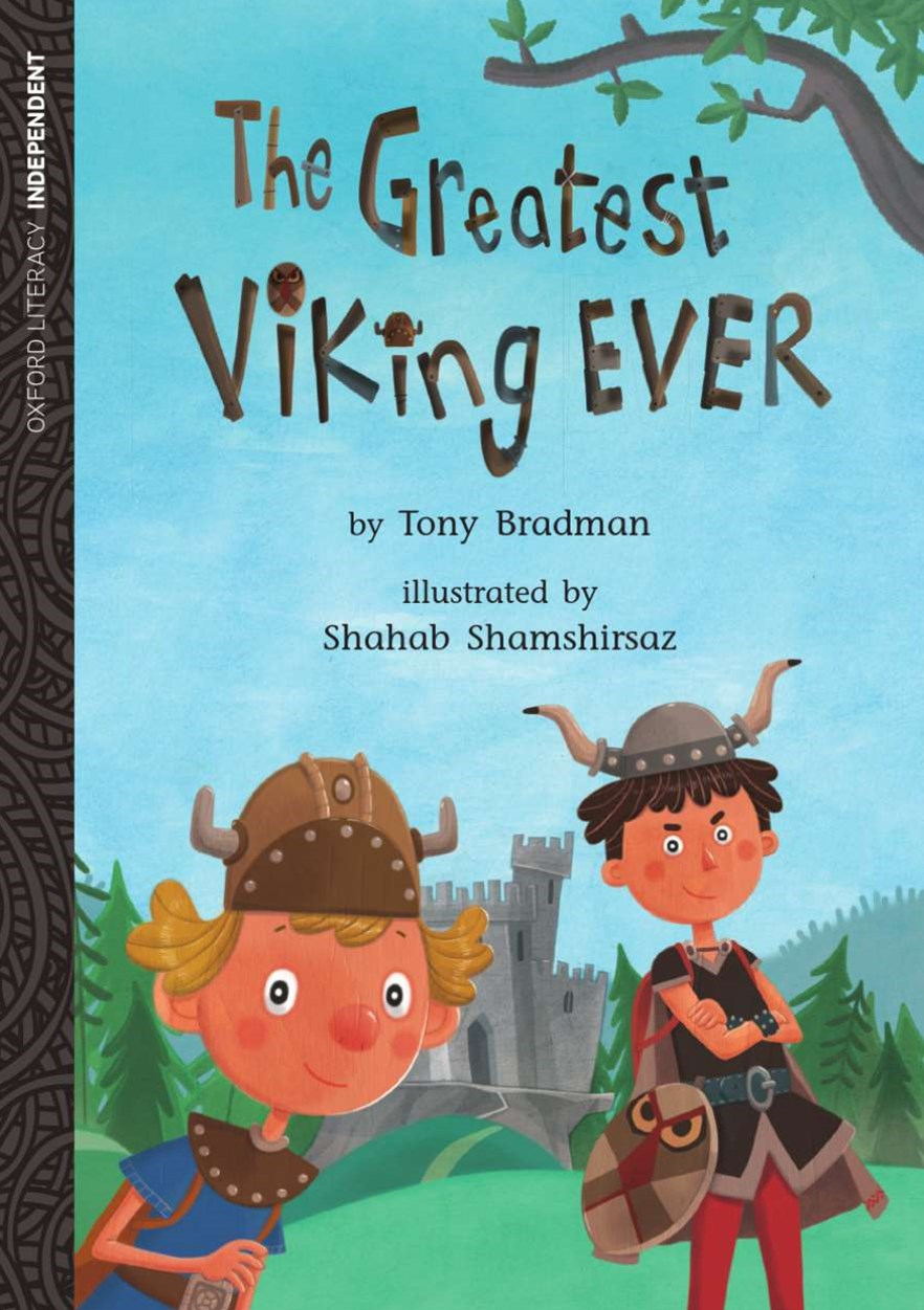 Oxford Literacy Independent the Greatest Viking Ever