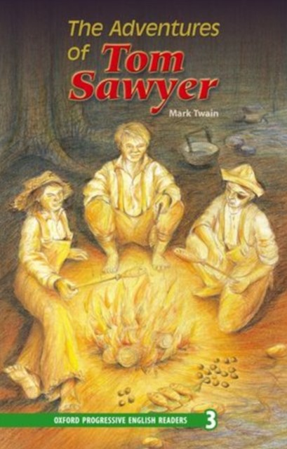 Oxford Progressive English Readers Level 3 Adventures of Tom Sawyer