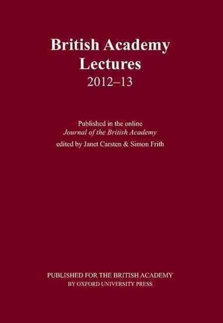 British Academy Lectures 2012-13